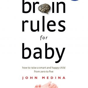 Brain Rules for Baby - Educational Toys Online